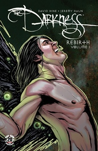 Darkness: Rebirth Volume 1