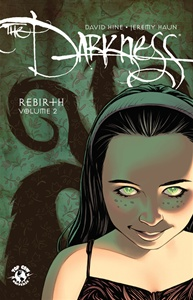 Darkness: Rebirth Volume 2